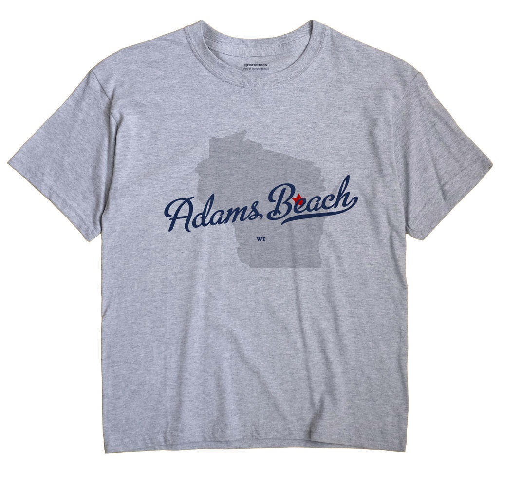 Adams Beach, Wisconsin WI Souvenir Shirt