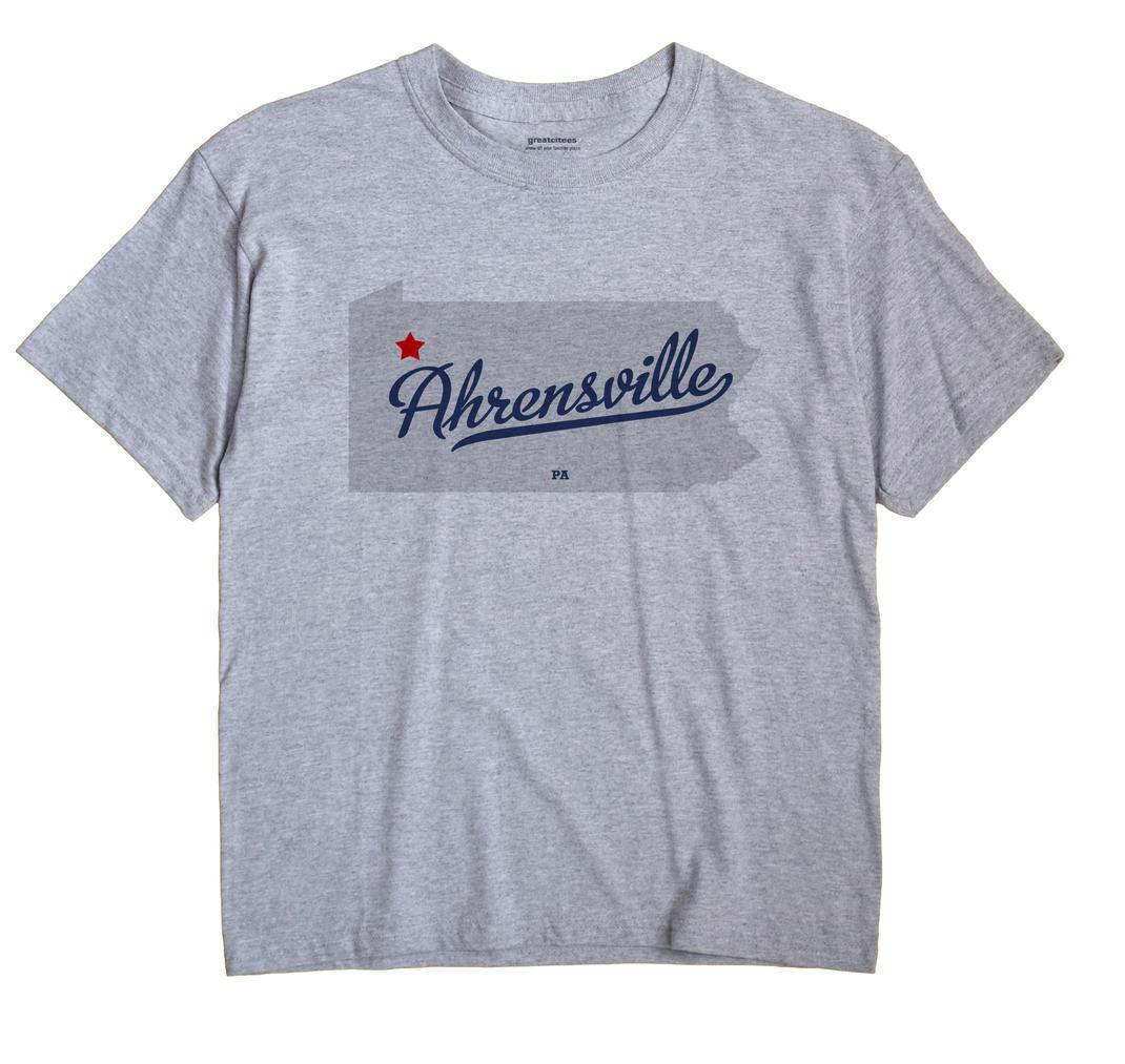 Ahrensville, Pennsylvania PA Souvenir Shirt