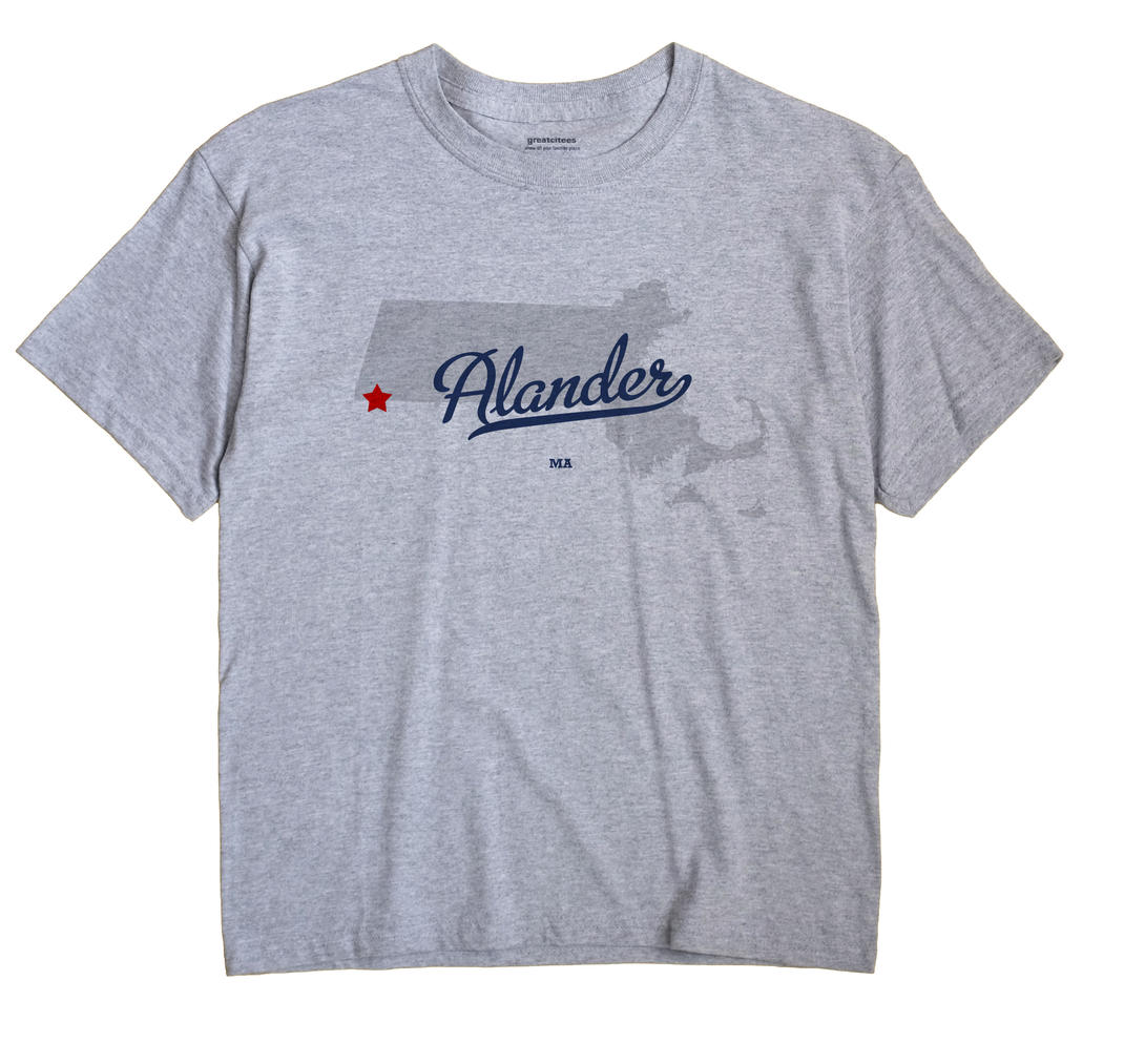 Alander, Massachusetts MA Souvenir Shirt