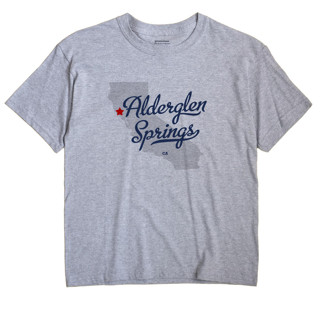 Alderglen Springs, California CA Souvenir Shirt
