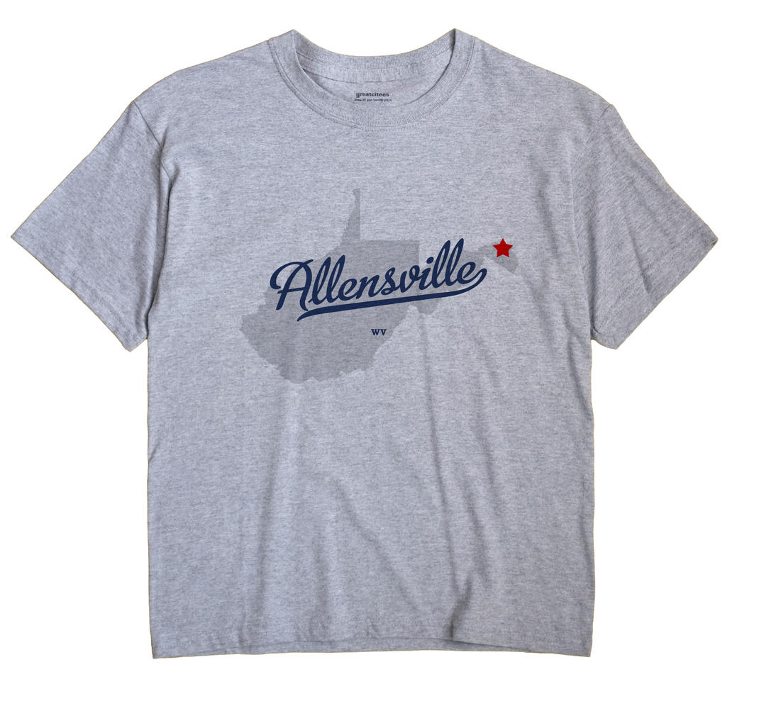 Allensville, West Virginia WV Souvenir Shirt