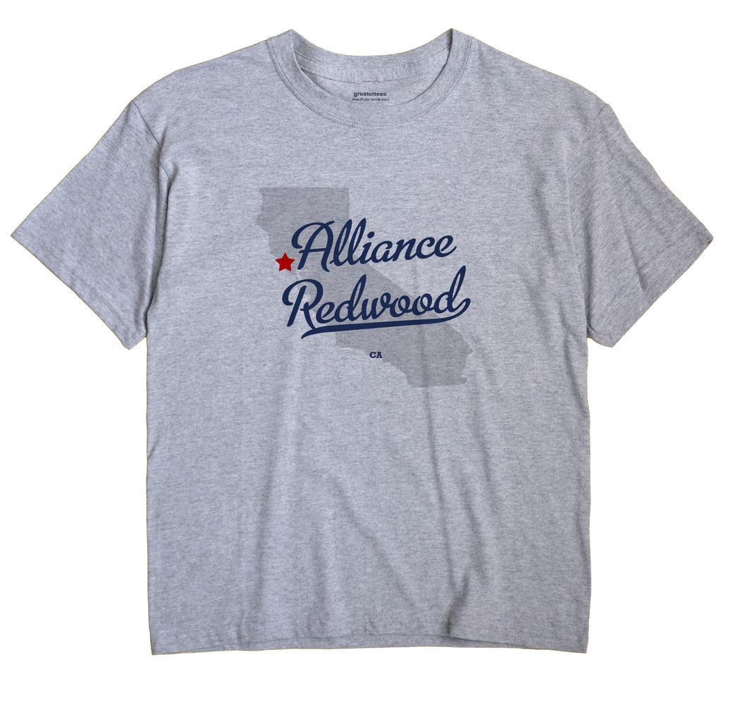 Alliance Redwood, California CA Souvenir Shirt
