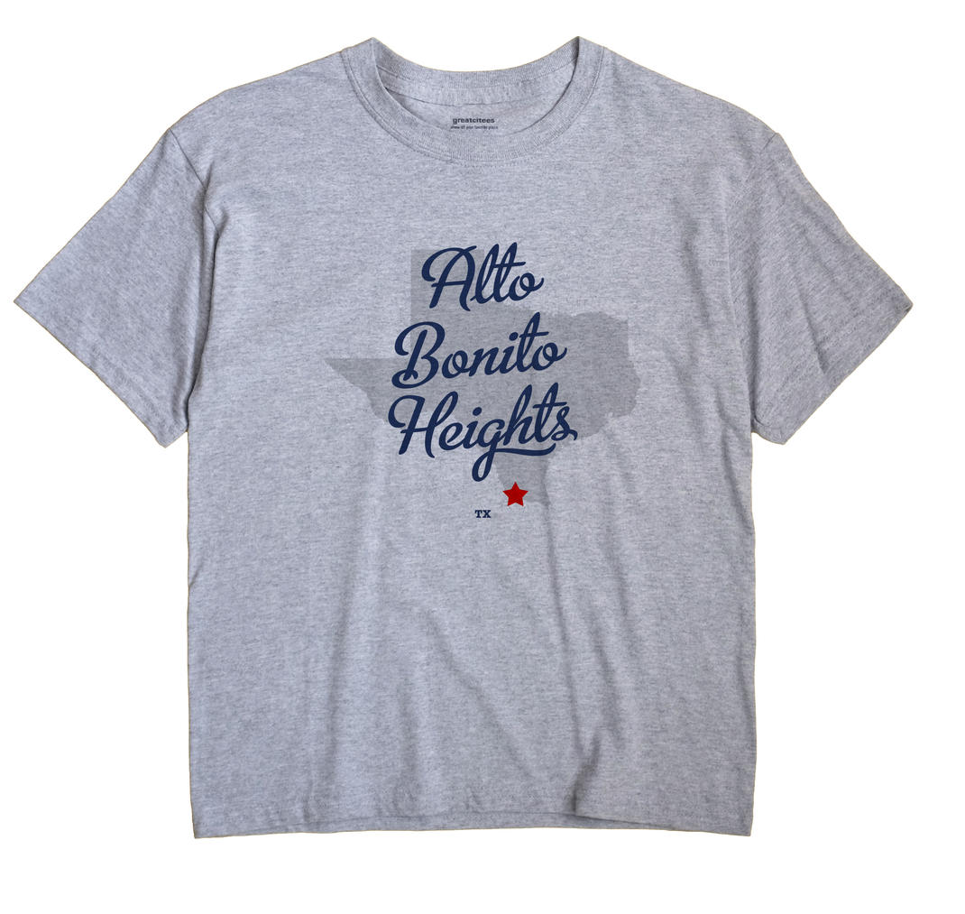 Alto Bonito Heights, Texas TX Souvenir Shirt