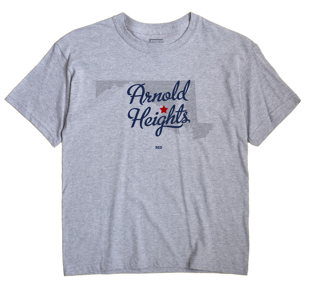 Arnold Heights, Maryland MD Souvenir Shirt