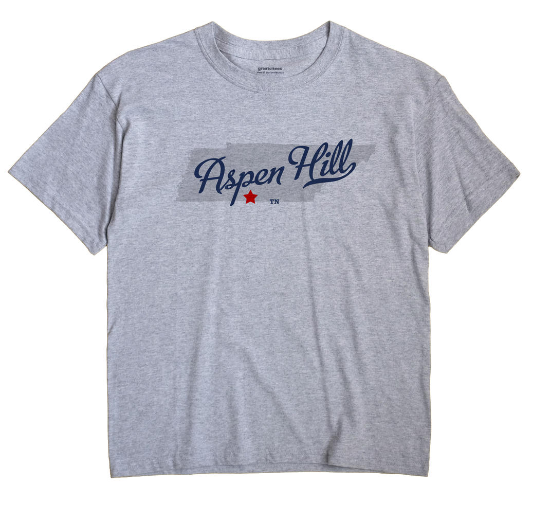 Aspen Hill, Tennessee TN Souvenir Shirt