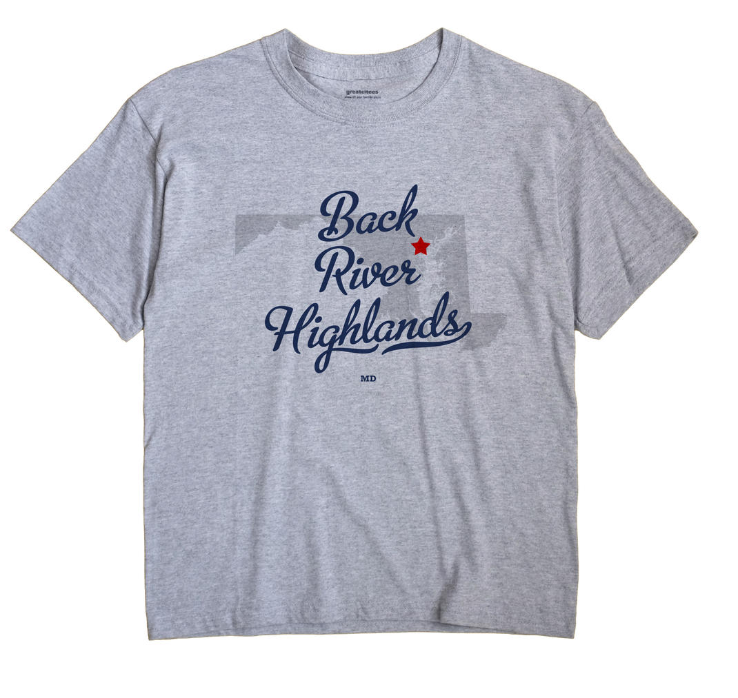 Back River Highlands, Maryland MD Souvenir Shirt