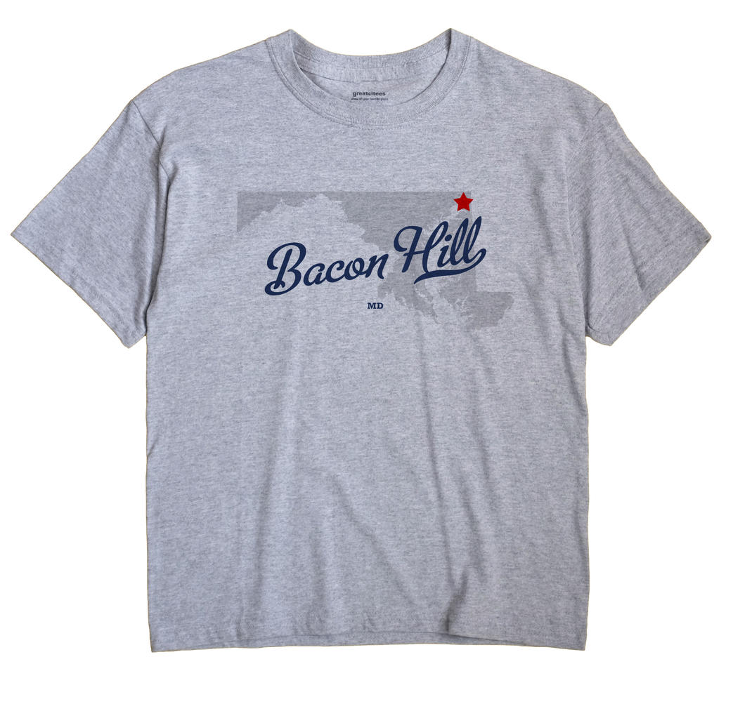 Bacon Hill, Maryland MD Souvenir Shirt