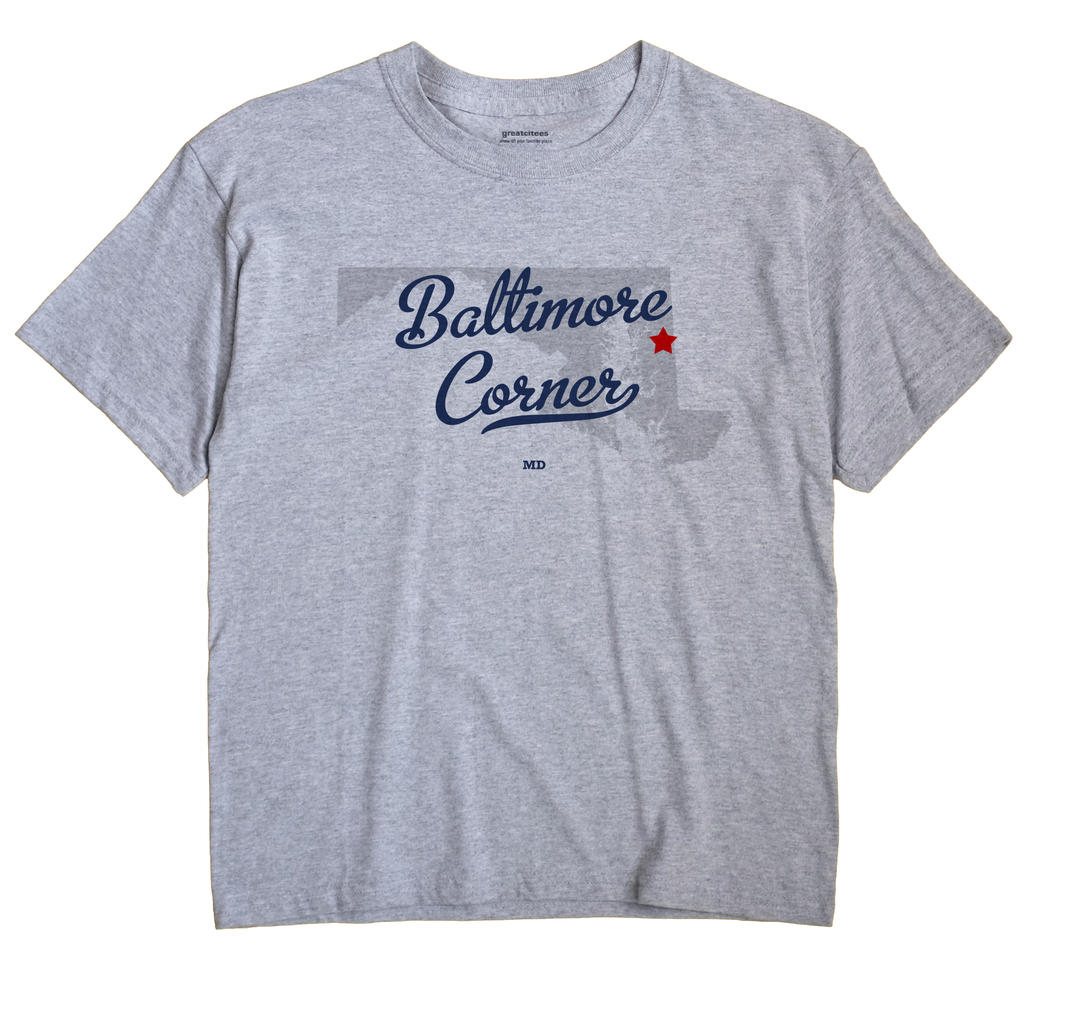 Baltimore Corner, Maryland MD Souvenir Shirt