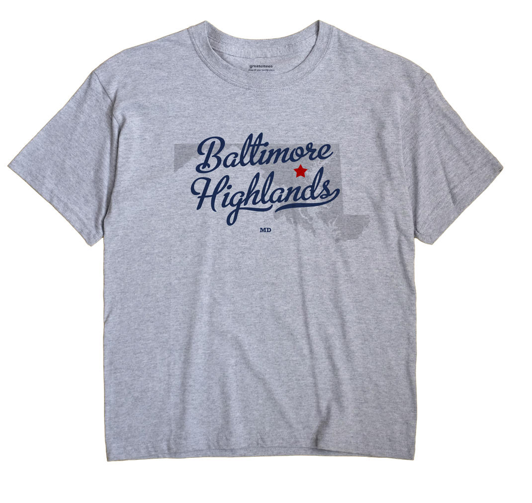 Baltimore Highlands, Maryland MD Souvenir Shirt