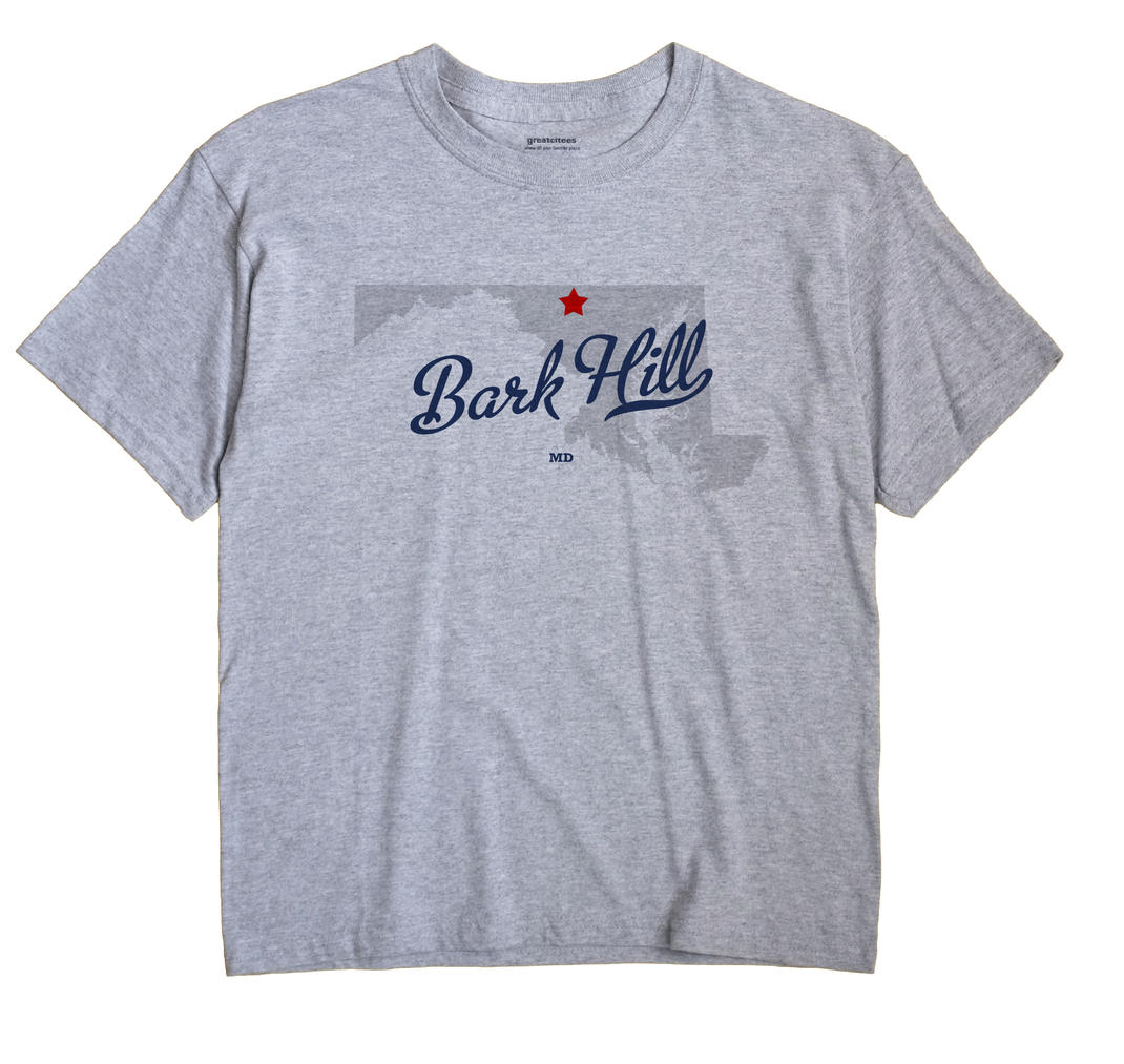 Bark Hill, Maryland MD Souvenir Shirt