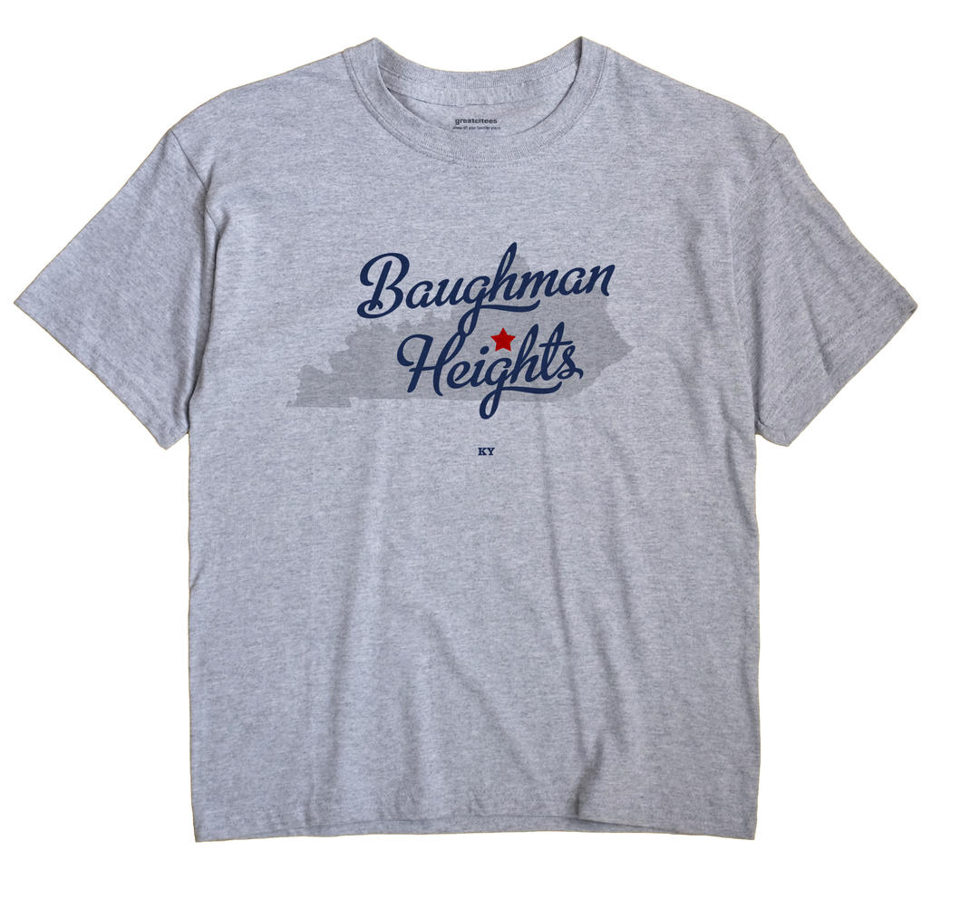 Baughman Heights, Kentucky KY Souvenir Shirt