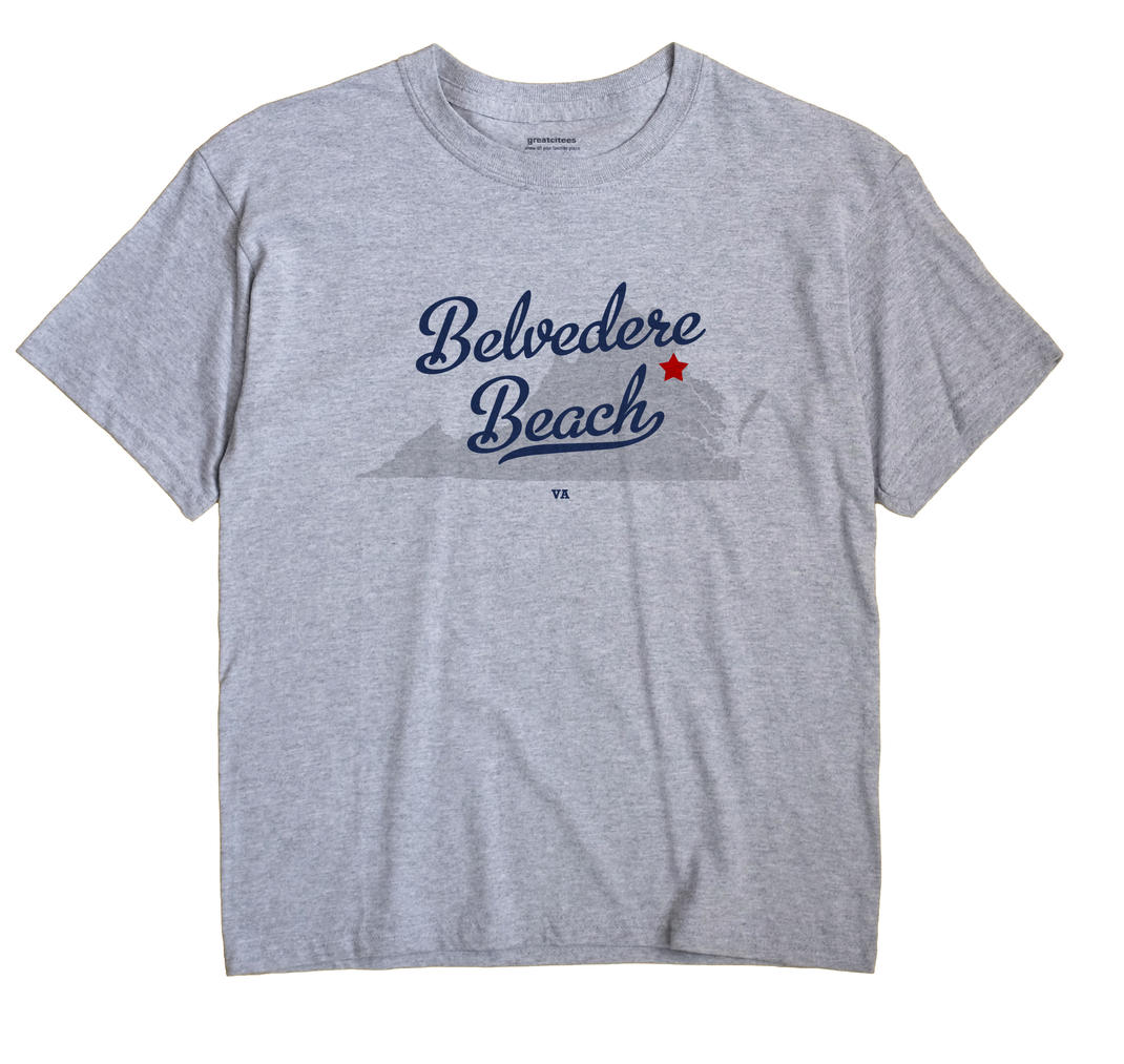 Belvedere Beach, Virginia VA Souvenir Shirt