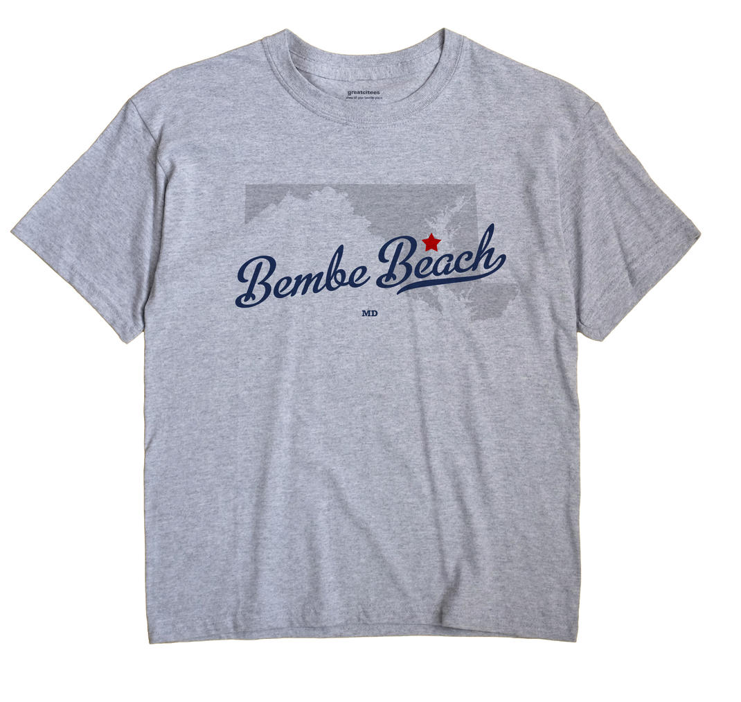 Bembe Beach, Maryland MD Souvenir Shirt