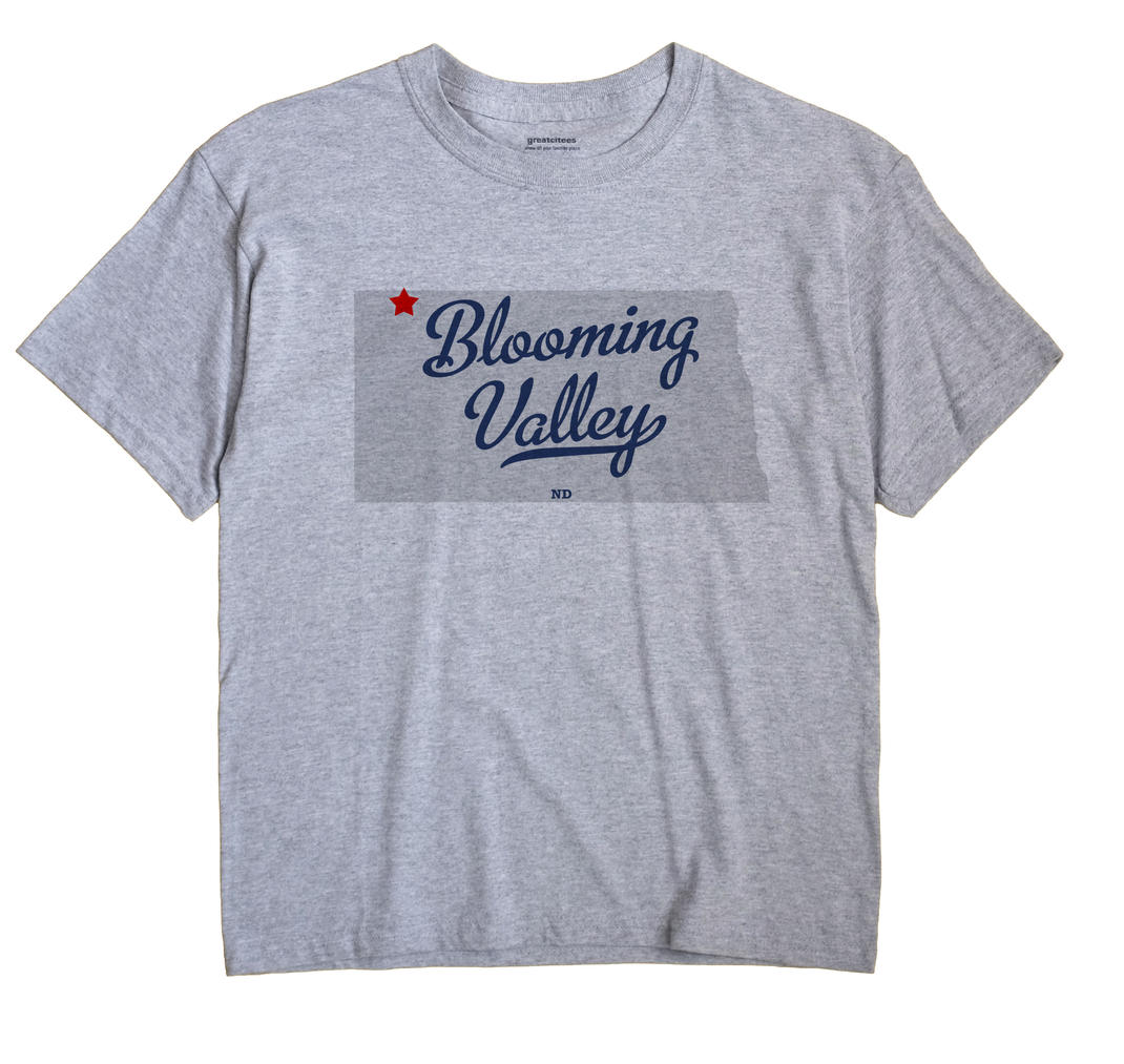 Blooming Valley, North Dakota ND Souvenir Shirt