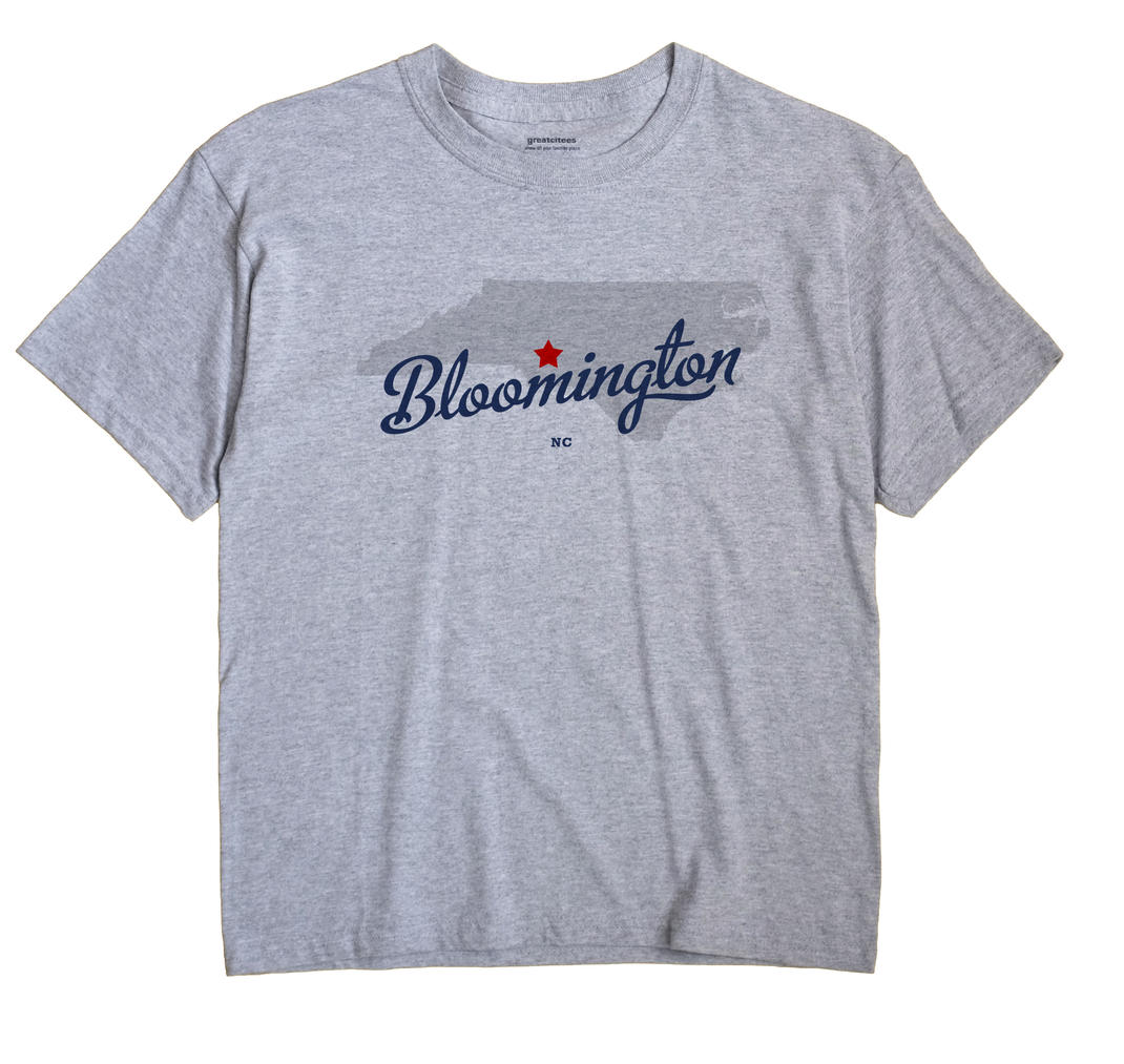 Bloomington, North Carolina NC Souvenir Shirt
