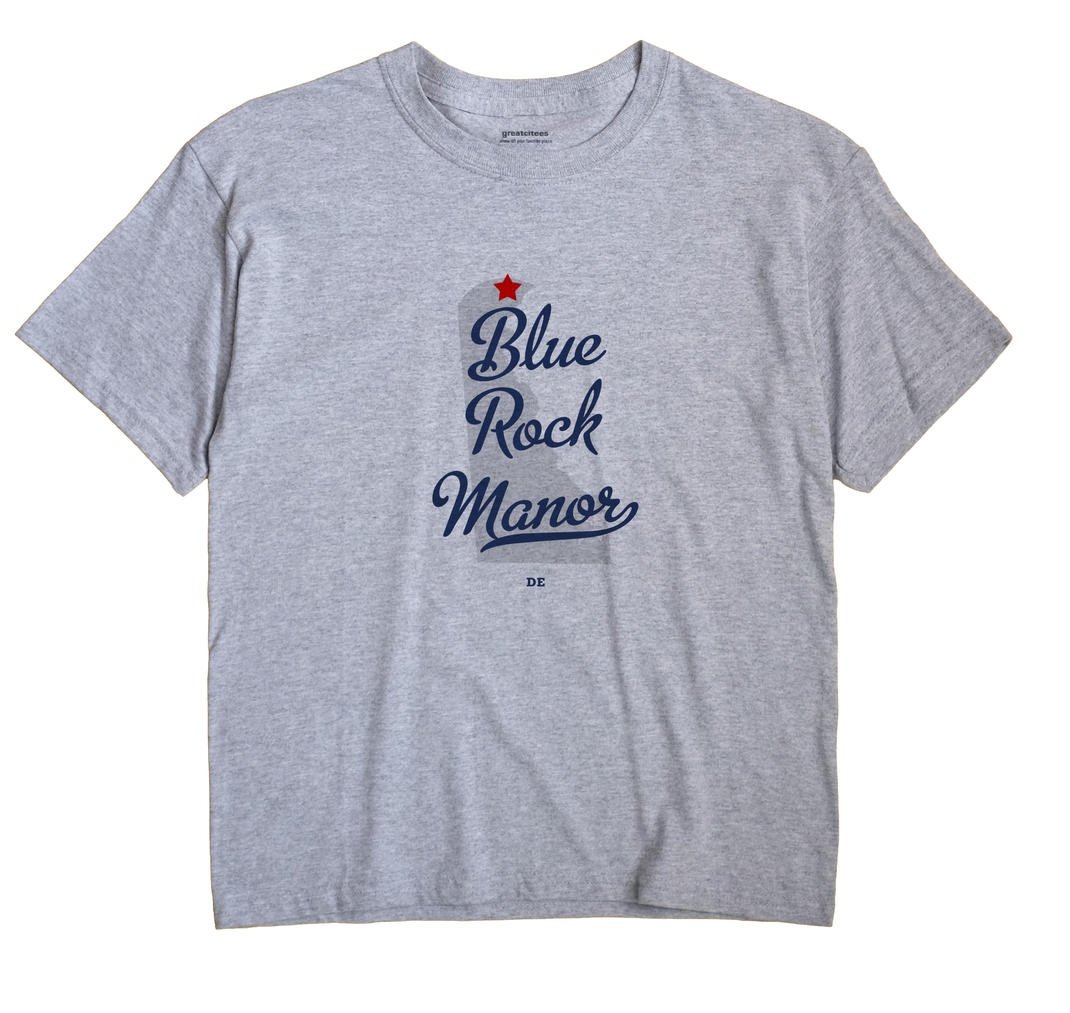 Blue Rock Manor, Delaware DE Souvenir Shirt