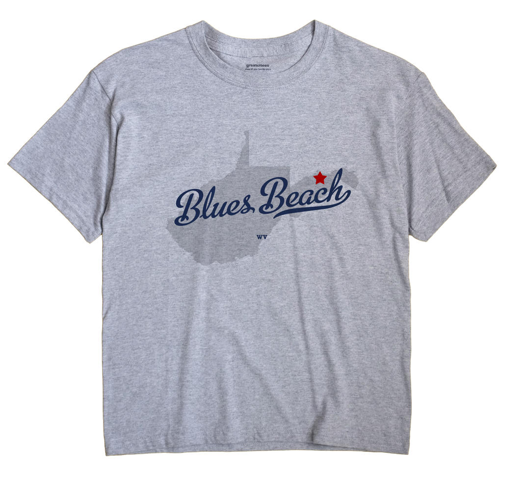 Blues Beach, West Virginia WV Souvenir Shirt