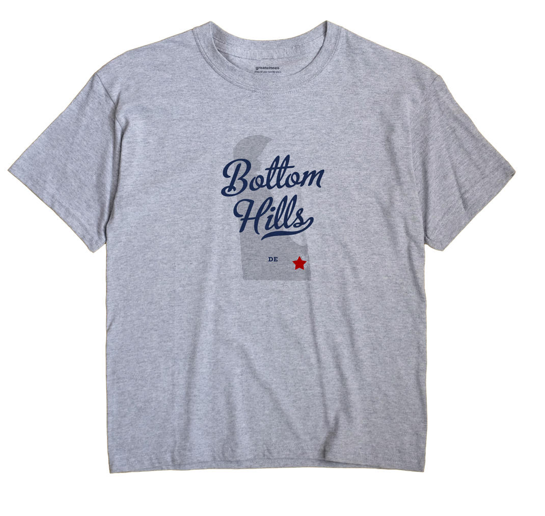 Bottom Hills, Delaware DE Souvenir Shirt