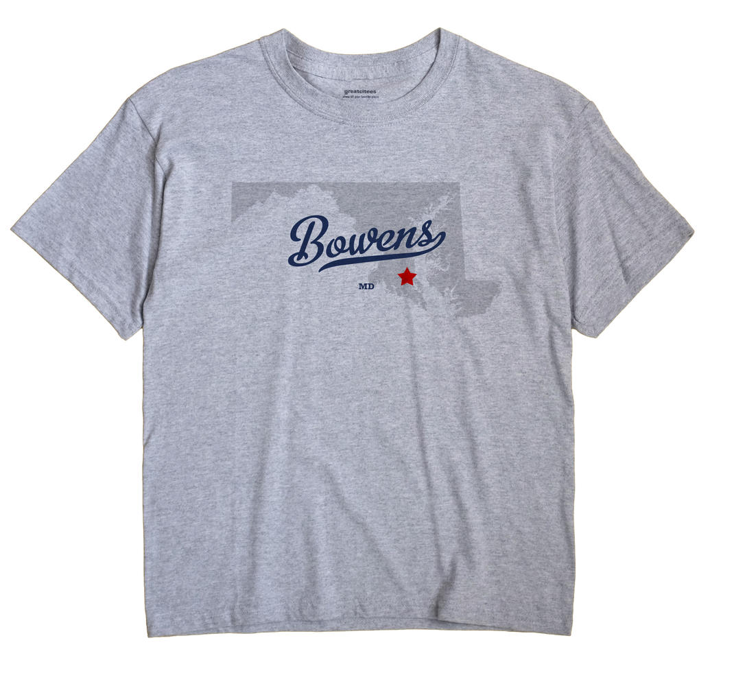 Bowens, Maryland MD Souvenir Shirt