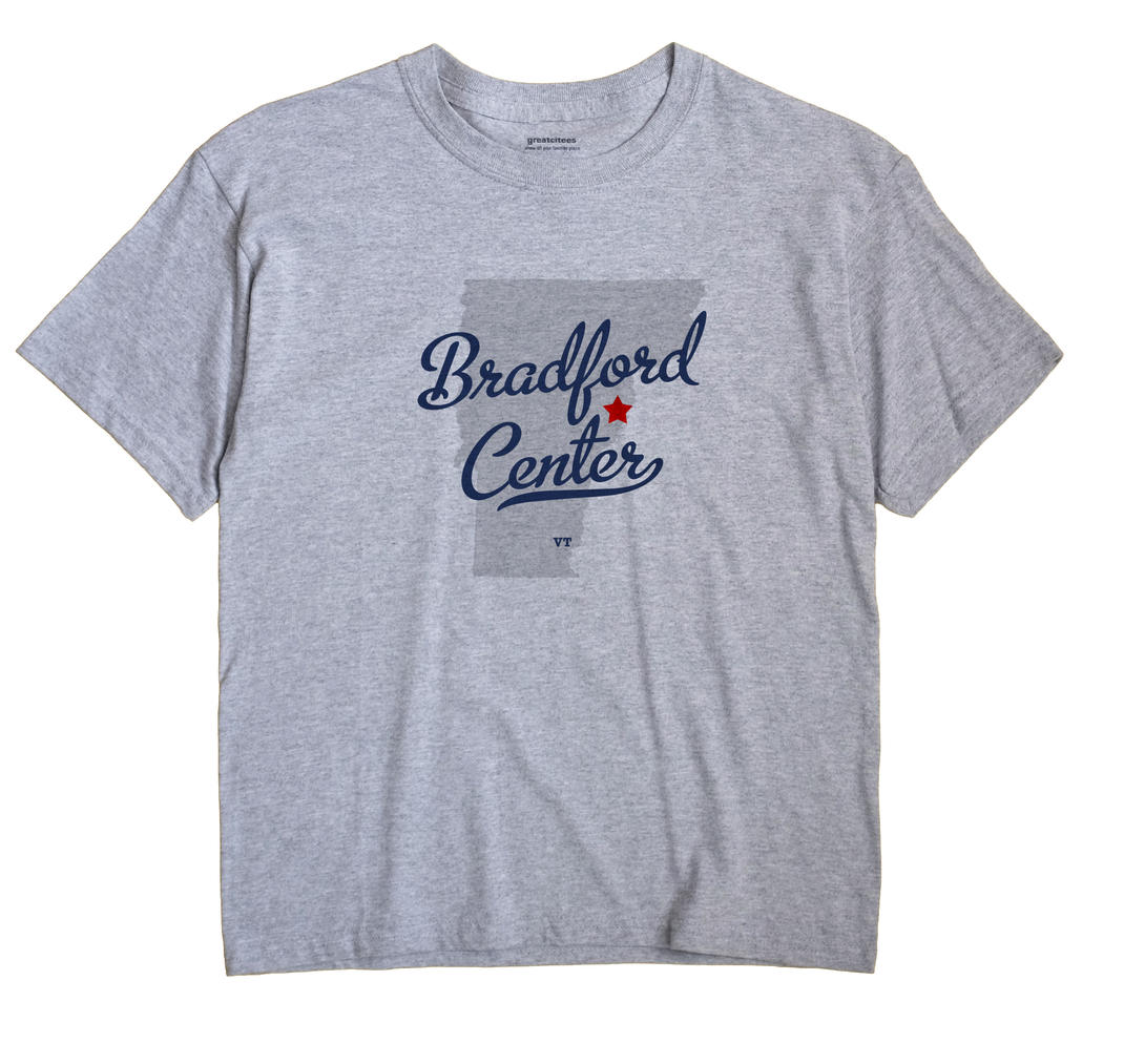Bradford Center, Vermont VT Souvenir Shirt