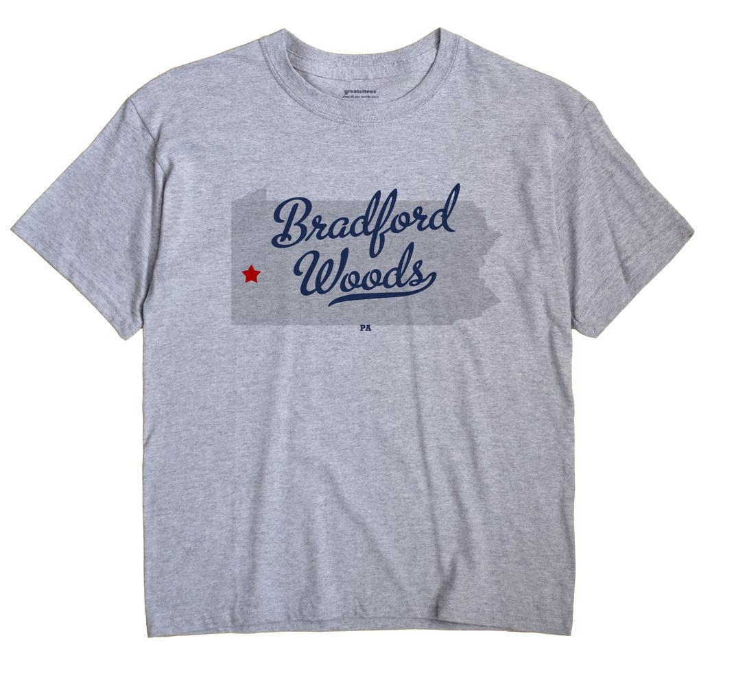 Bradford Woods, Pennsylvania PA Souvenir Shirt