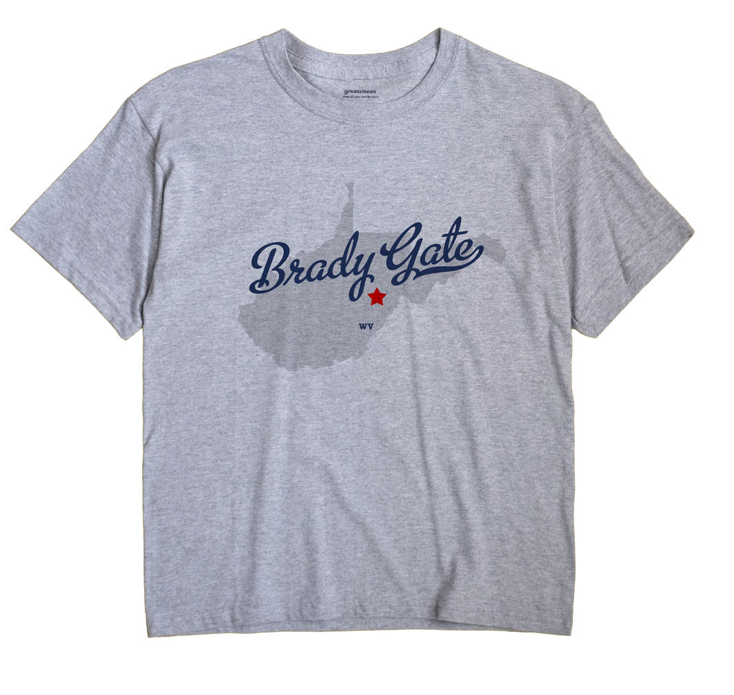 Brady Gate, West Virginia WV Souvenir Shirt