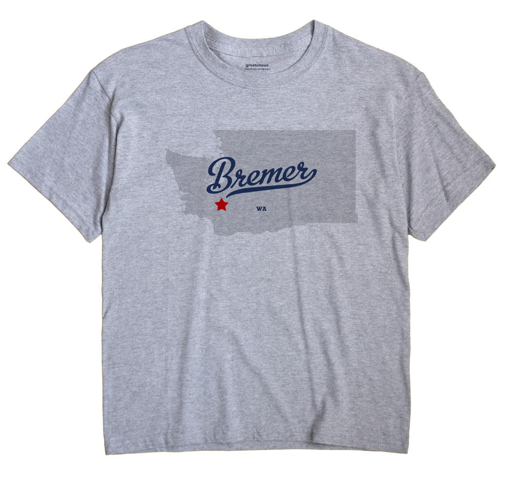 Bremer, Washington WA Souvenir Shirt