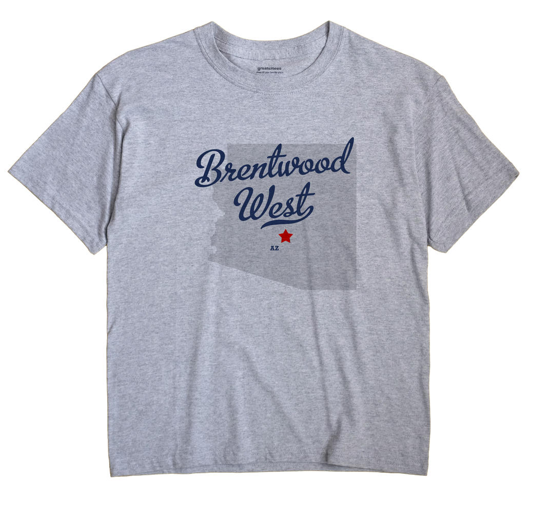 Brentwood West, Arizona AZ Souvenir Shirt