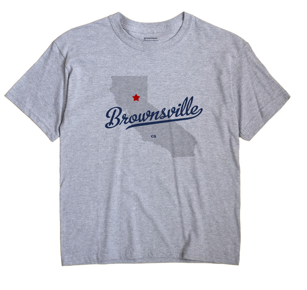 Brownsville, California CA Souvenir Shirt