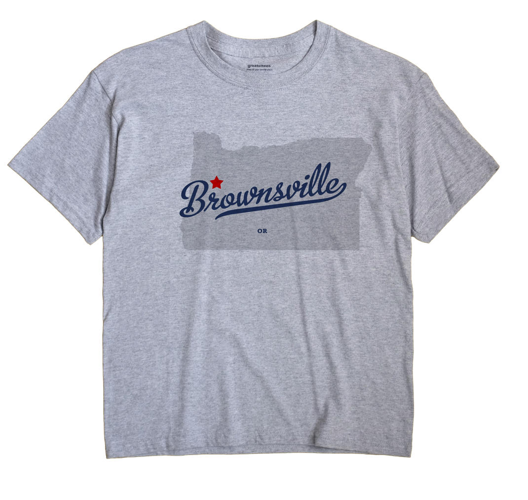 Brownsville, Oregon OR Souvenir Shirt