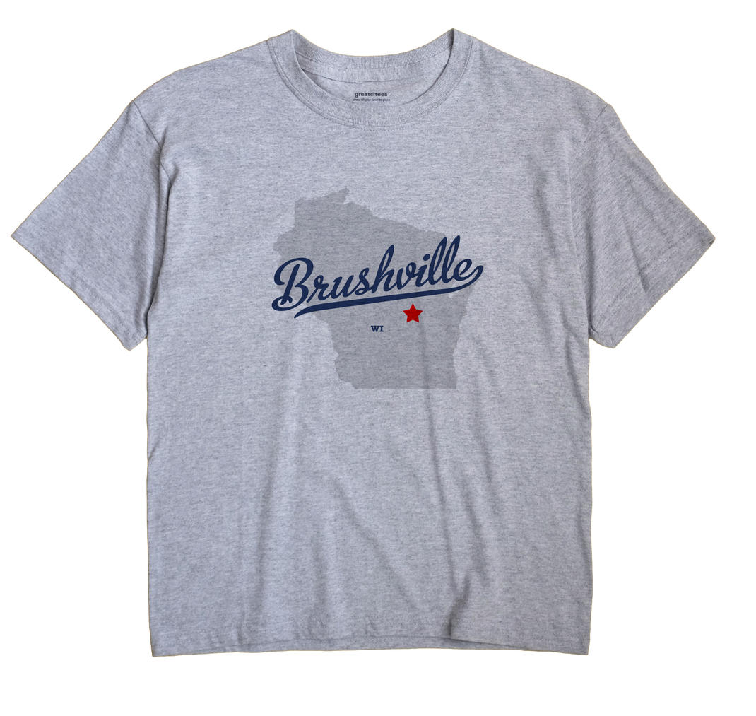 Brushville, Wisconsin WI Souvenir Shirt