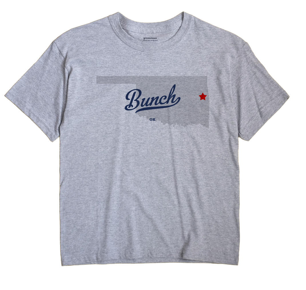 Bunch, Oklahoma OK Souvenir Shirt