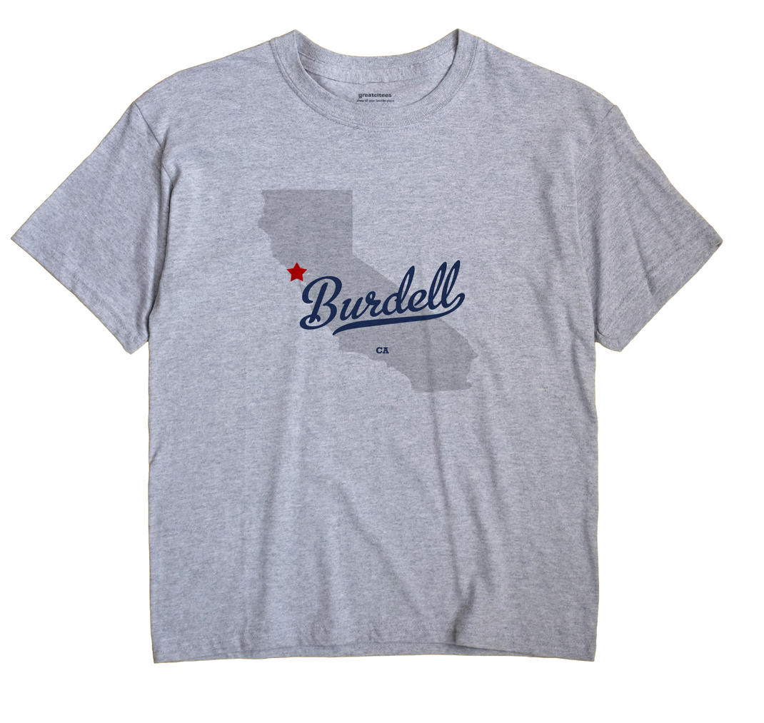 Burdell, California CA Souvenir Shirt
