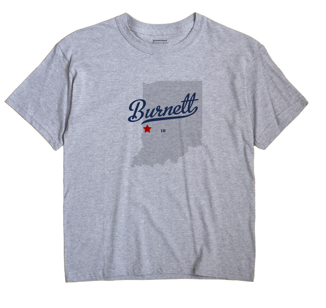 Burnett, Indiana IN Souvenir Shirt