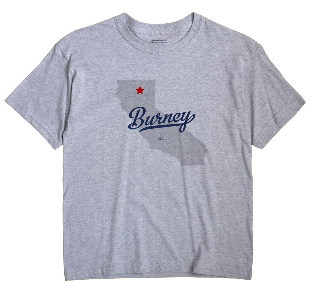 Burney, California CA Souvenir Shirt