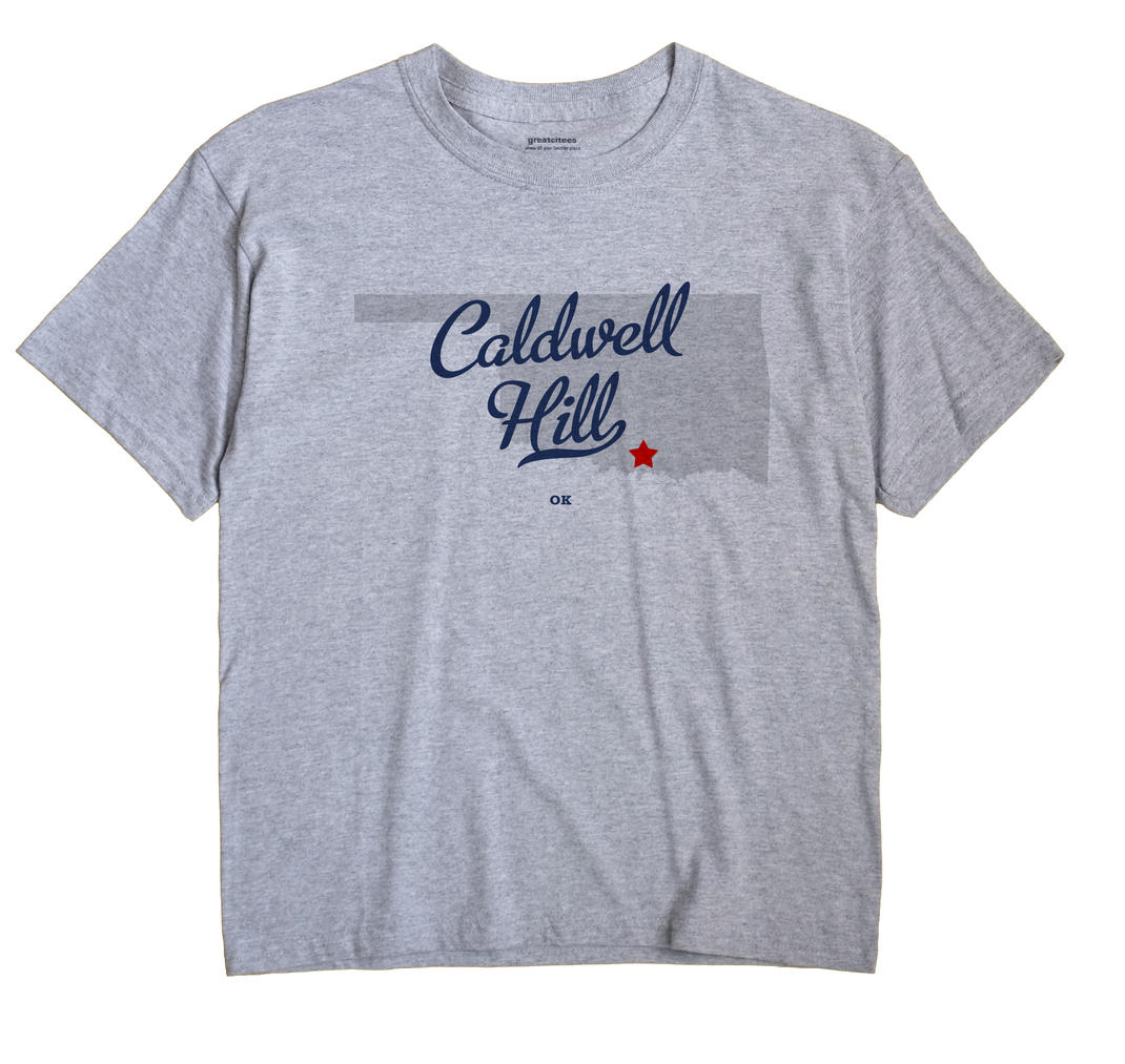 Caldwell Hill, Oklahoma OK Souvenir Shirt