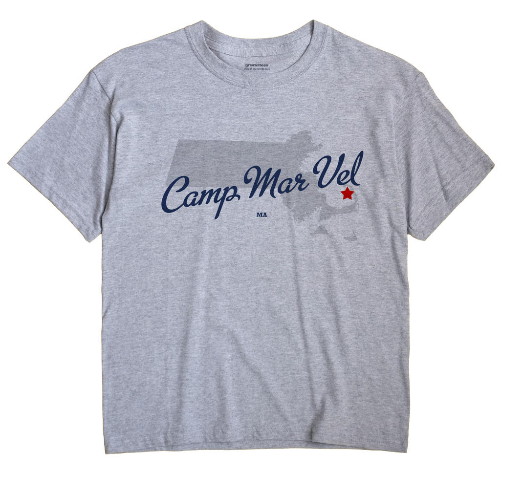Camp Mar Vel, Massachusetts MA Souvenir Shirt