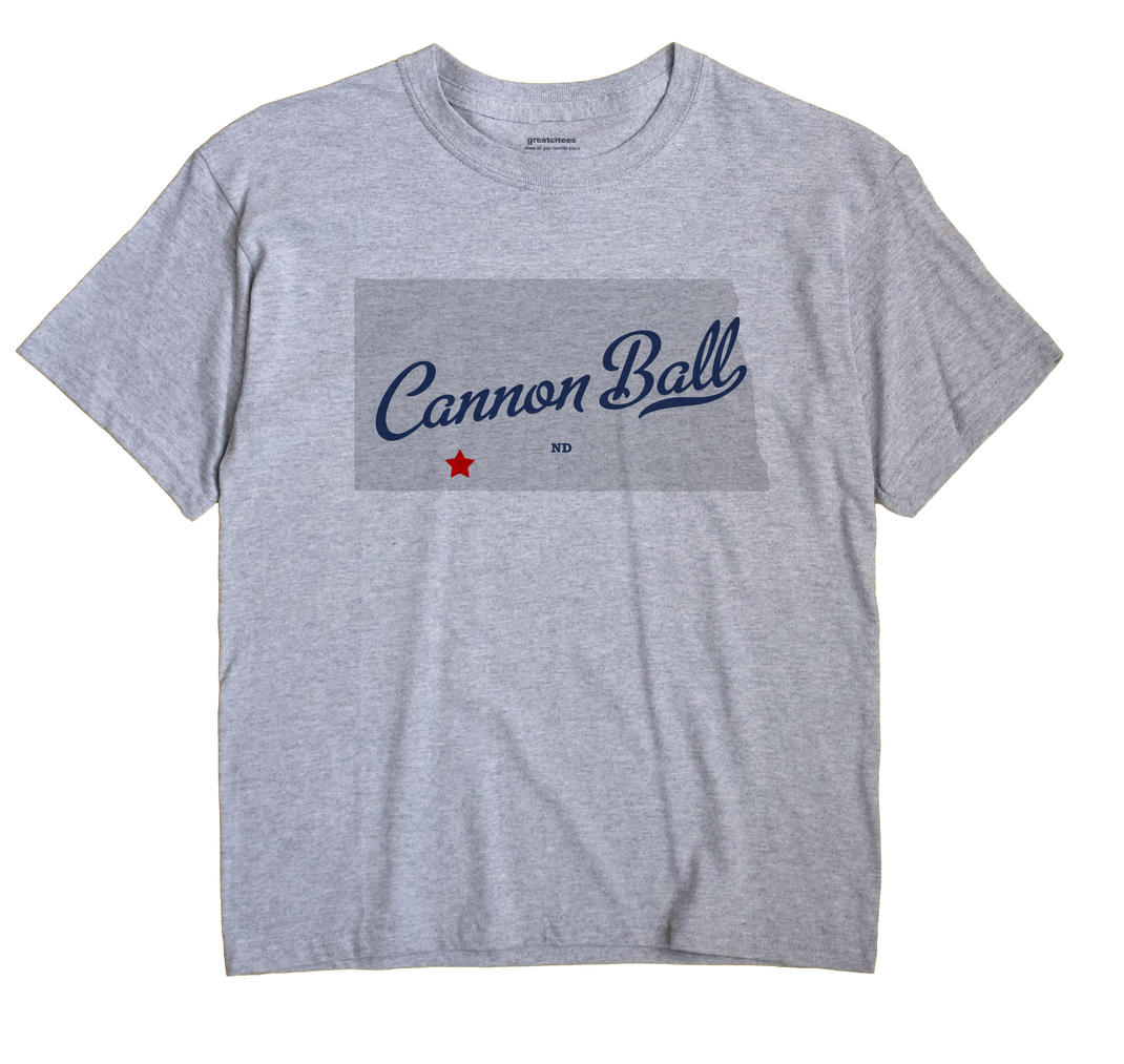 Cannon Ball, Hettinger County, North Dakota ND Souvenir Shirt