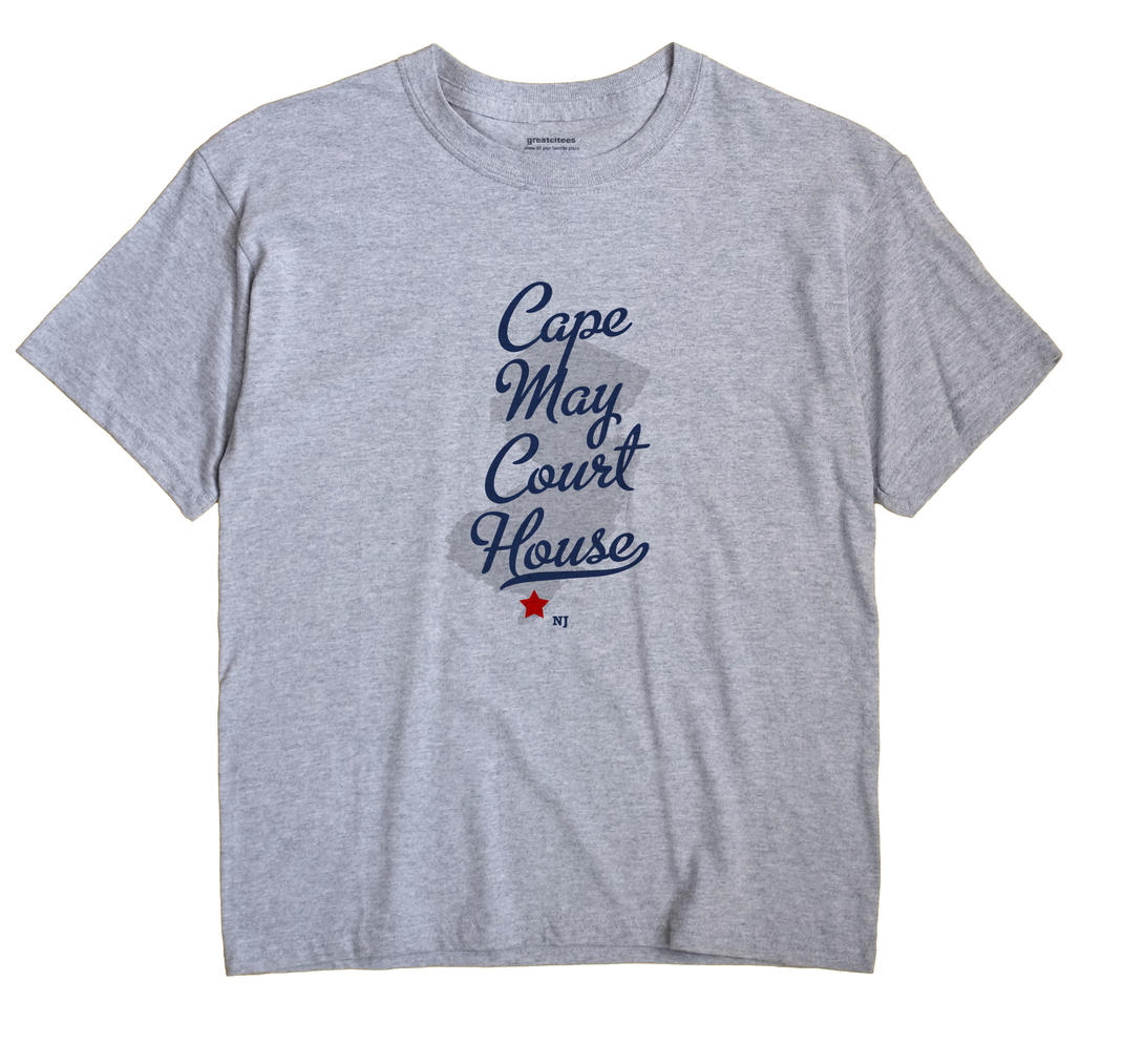 Cape May Court House, New Jersey NJ Souvenir Shirt