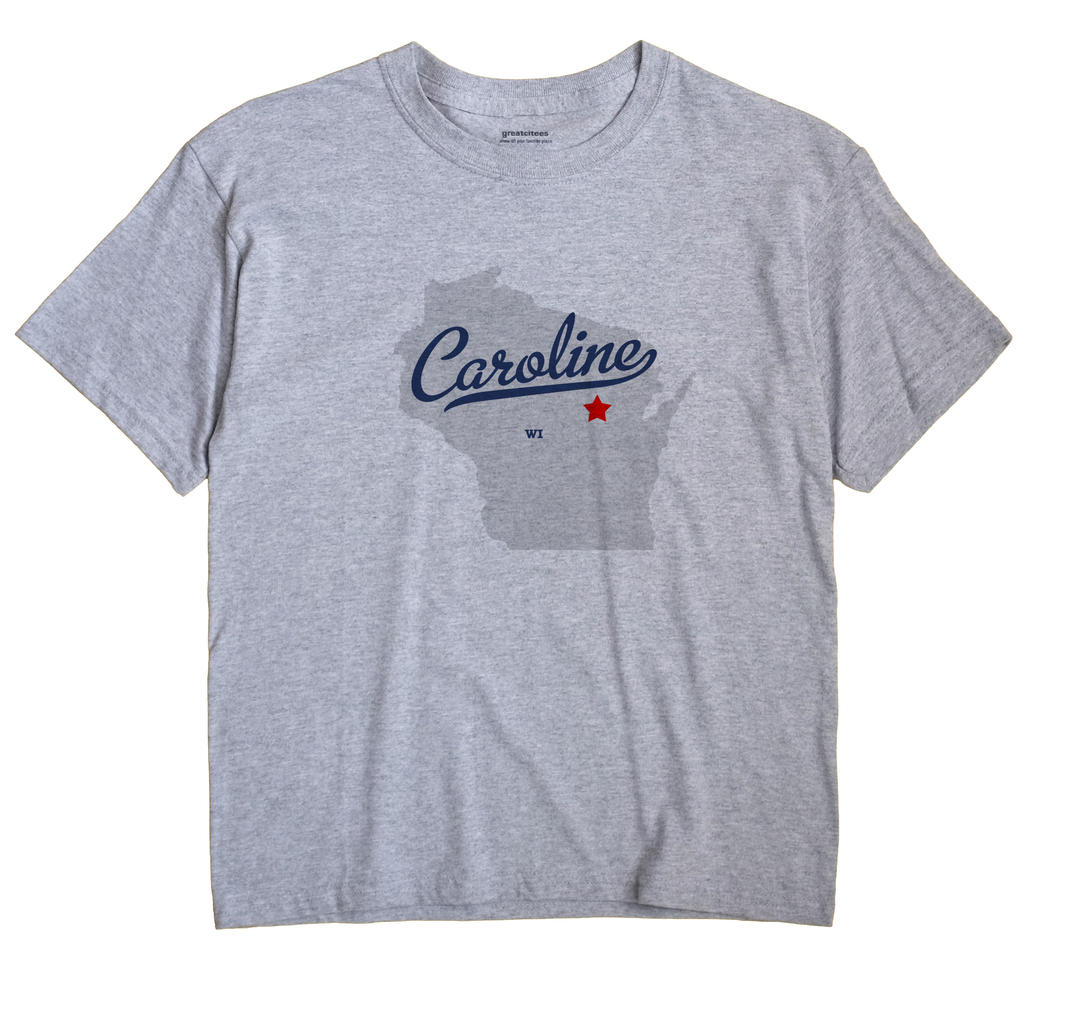 Caroline, Wisconsin WI Souvenir Shirt