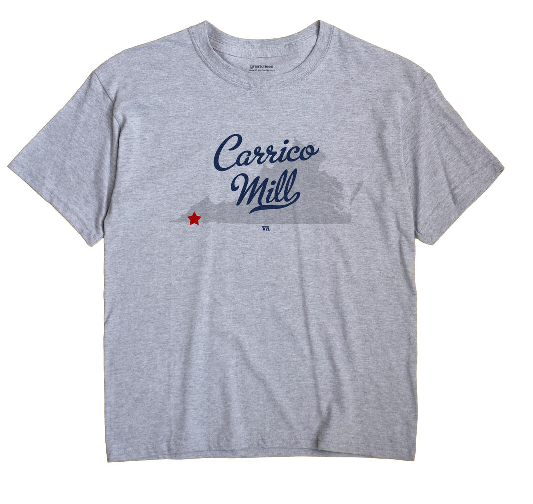 Carrico Mill, Virginia VA Souvenir Shirt