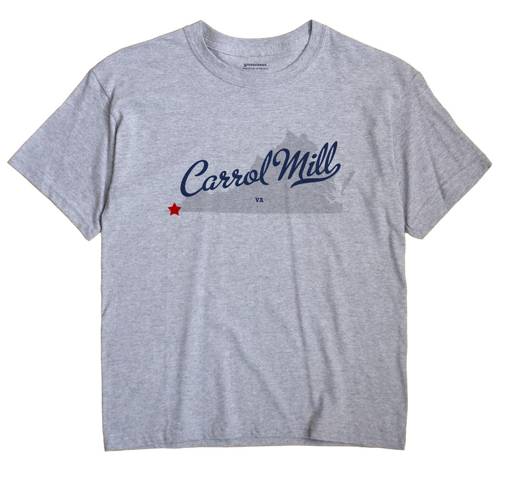 Carrol Mill, Virginia VA Souvenir Shirt