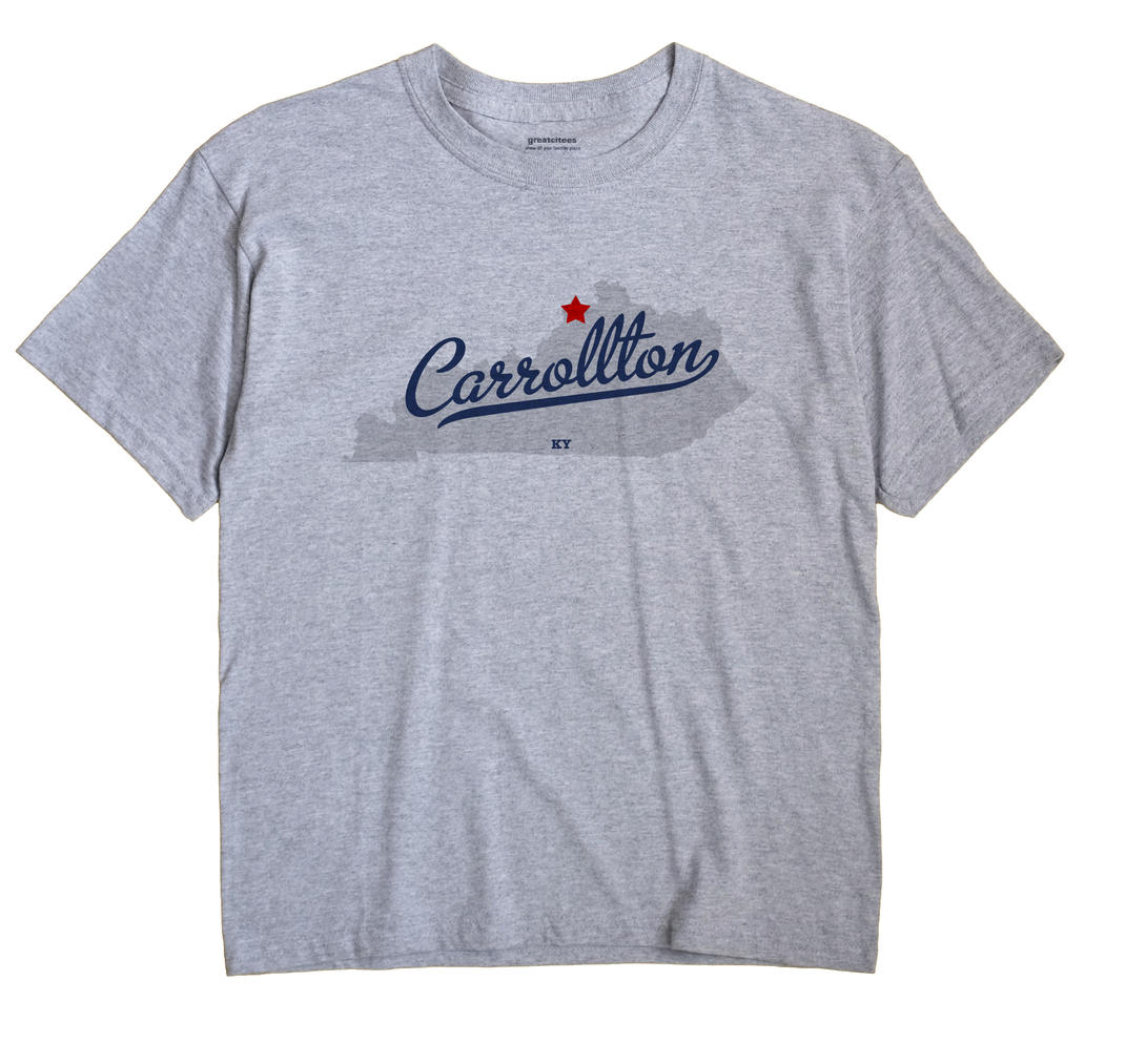 Carrollton, Kentucky KY Souvenir Shirt