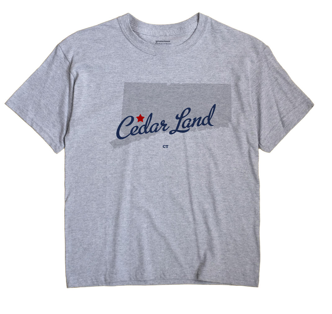 Cedar Land, Connecticut CT Souvenir Shirt