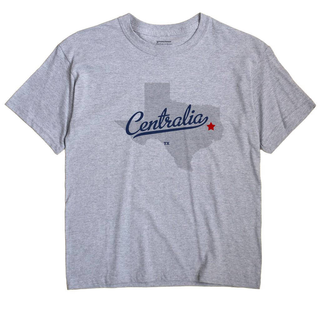 Centralia, Texas TX Souvenir Shirt