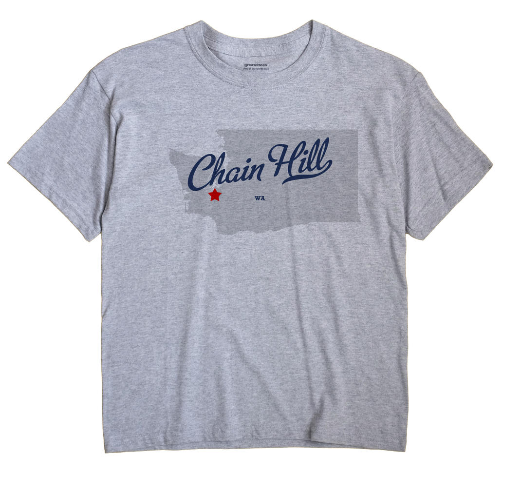 Chain Hill, Washington WA Souvenir Shirt
