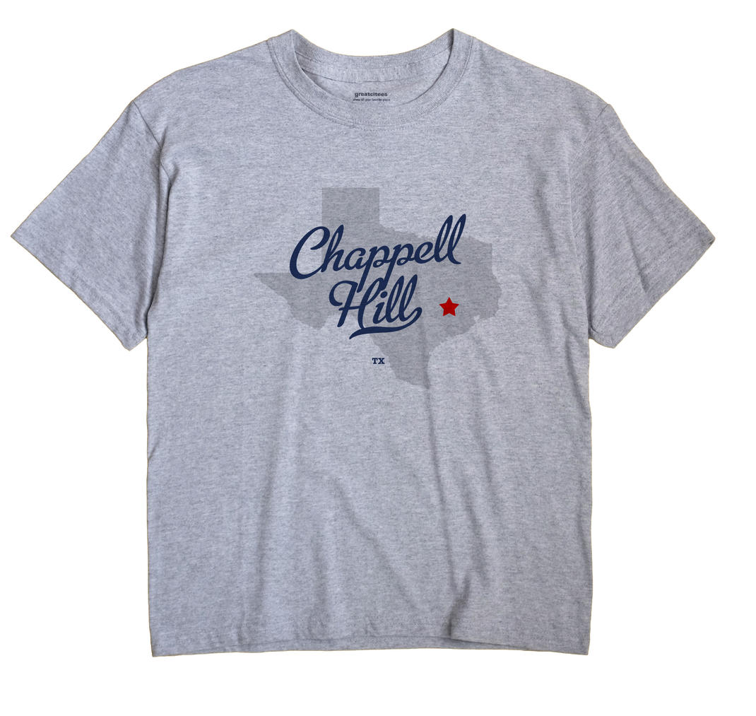 Chappell Hill, Texas TX Souvenir Shirt