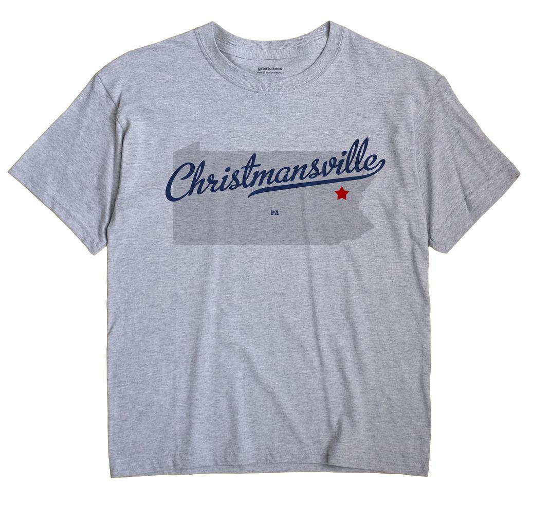 Christmansville, Pennsylvania PA Souvenir Shirt