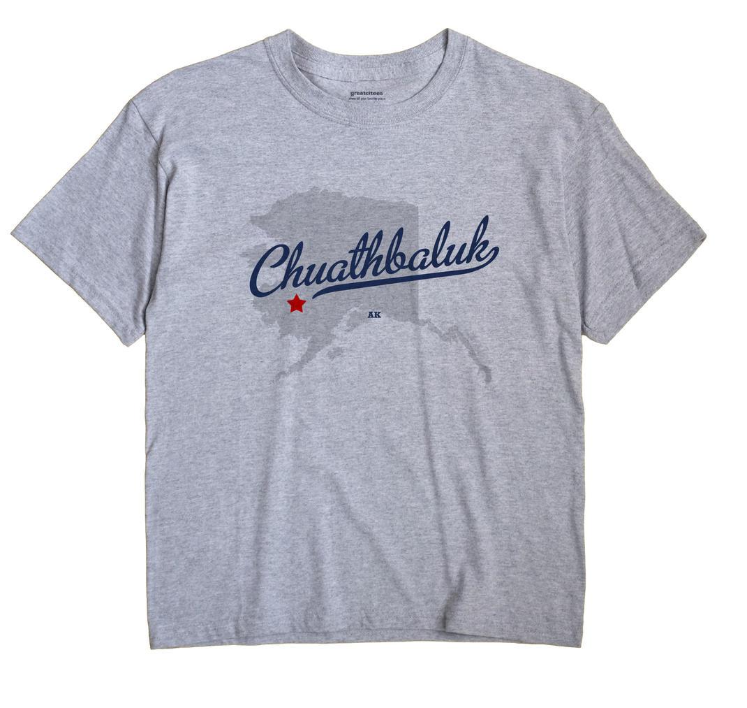Chuathbaluk, Alaska AK Souvenir Shirt