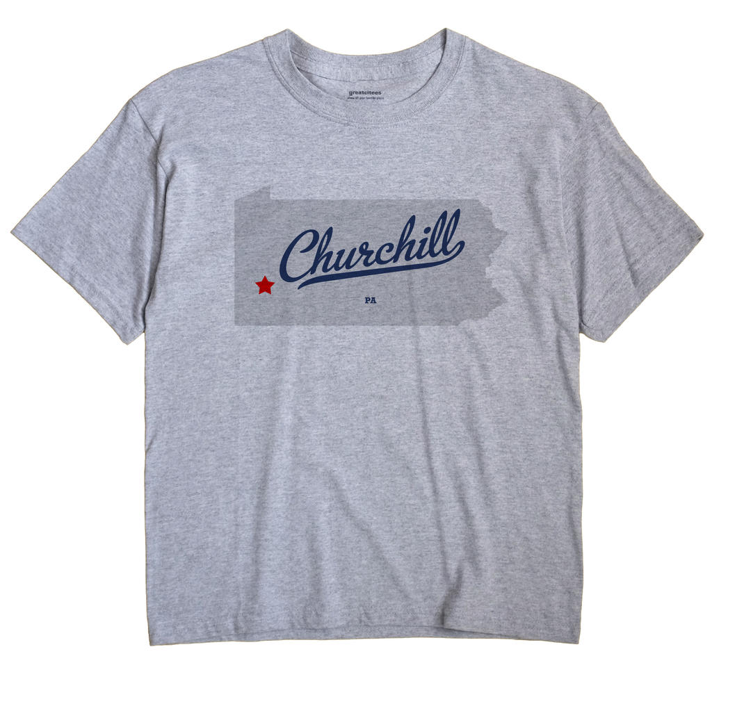 Churchill Pennsylvania PA T Shirt METRO WHITE Hometown Souvenir